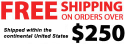 Free Shipping on Orders Over $250.00